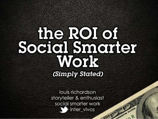 The ROI of social smarter work: Simply Stated