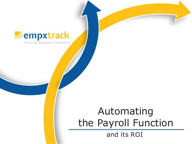 Automating the Payroll Function and its ROI