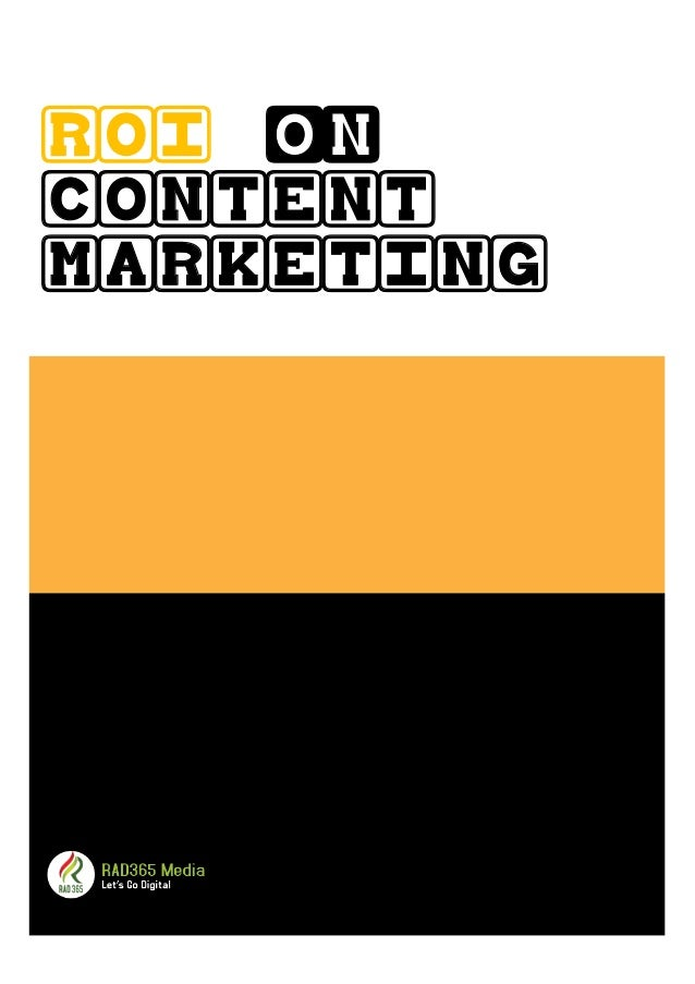 ROI on CONTENT MARKETING