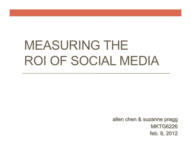 MEASURING THEROI OF SOCIAL MEDIA