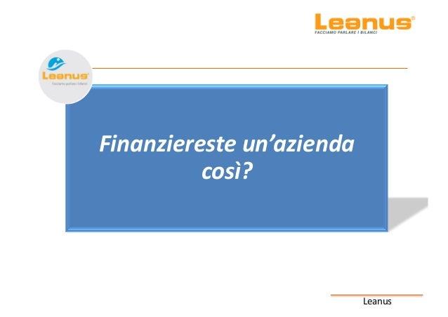 Leanus Finanzieresteun'azienda così?