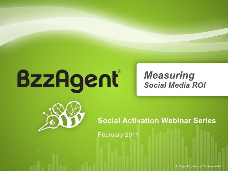 Measuring   Social Media ROI Social Activation Webinar Series February 2011