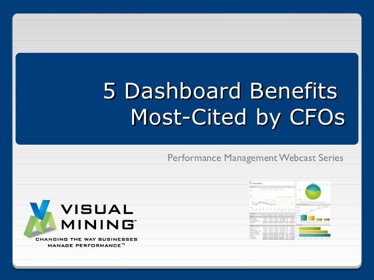 5 Dashboard Benefits  Most-Cited by CFOs     Performance Management Webcast Series