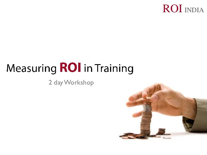 ROI INDIA2 day Workshop