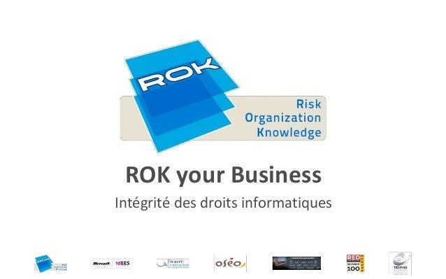 ROK your BusinessIntégrité des droits informatiques