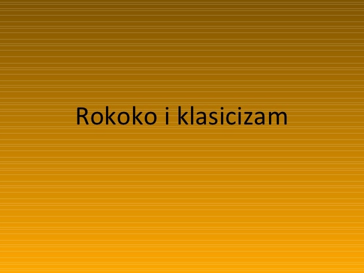 Rokoko i klasicizam