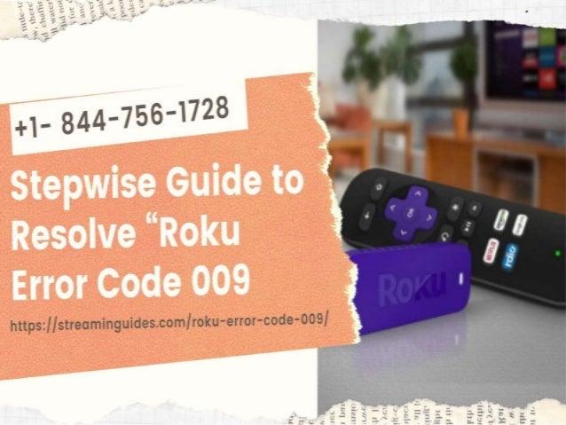 Roku TV Error Code 009 Fix +1 8447561728 | Roku Not Connecting to WiFi –Quick Solution