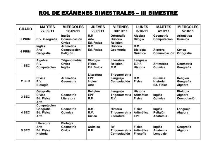 ROL DE EXÁMENES BIMESTRALES – III BIMESTRE<br />GRADOMARTES27/09/11MIÉRCOLES28/09/11JUEVES29/0911VIERNES30/10/11LUNES3/10/...