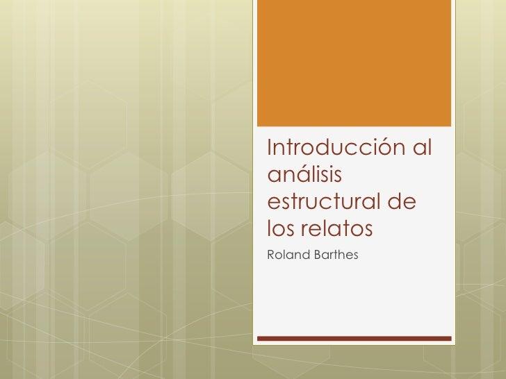 Introducción alanálisisestructural delos relatosRoland Barthes