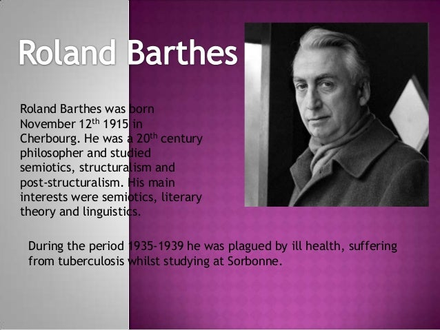 barthes's mythologies as semiotics diciplines Barthes' rhetorical machine: mythology and connotation in the digital networks   society from barthes' semiology, using his ideas about myth creation and the   every architecture disciplines bodies (foucault, 1977)37 all information.
