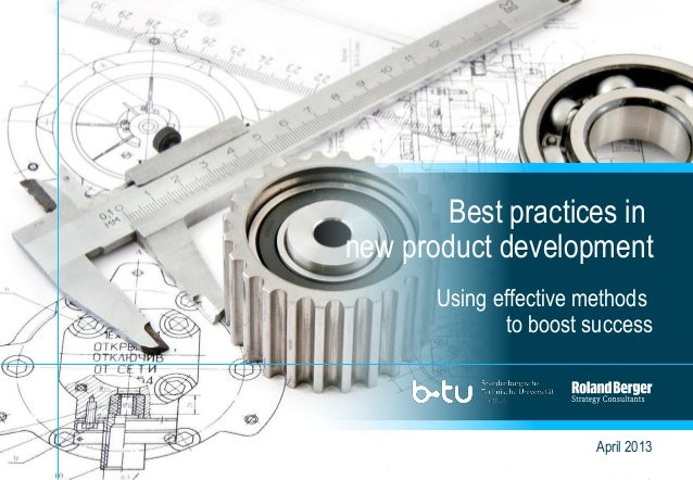1Best Practices in New Product Development.pptxApril 2013Using effective methodsto boost successBest practices innew produ...