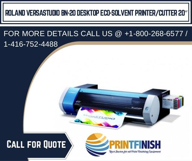 Roland VersaStudio BN-20 Desktop Eco-Solvent Printer/Cutter 20″