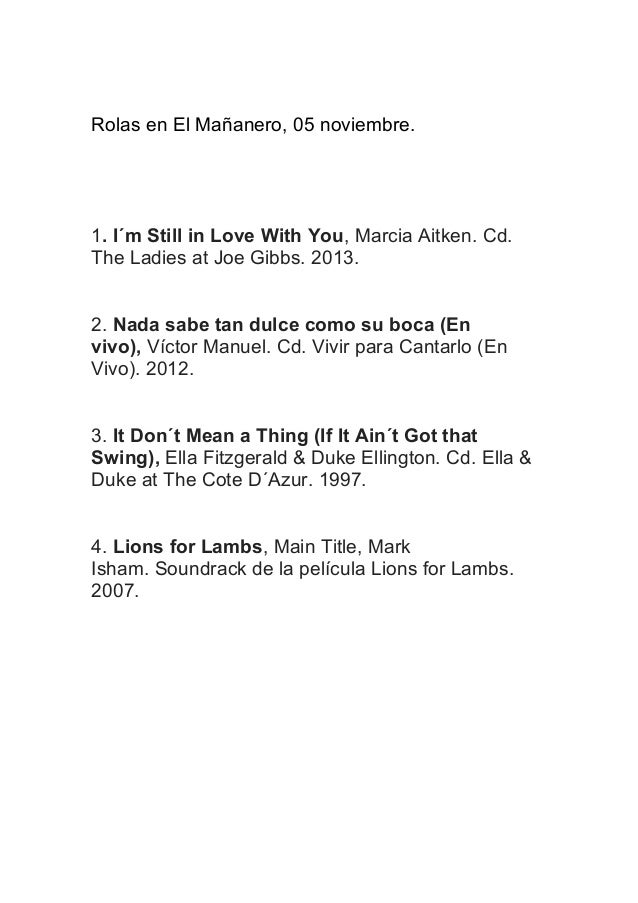 Rolas en El Mañanero, 05 noviembre.  1. I´m Still in Love With You, Marcia Aitken. Cd. The Ladies at Joe Gibbs. 2013. 2. N...