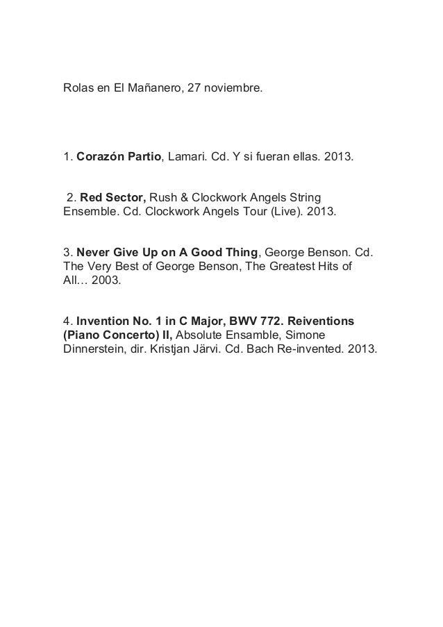 Rolas en El Mañanero, 27 noviembre.  1. Corazón Partio, Lamari. Cd. Y si fueran ellas. 2013. 2. Red Sector, Rush & Clockwo...