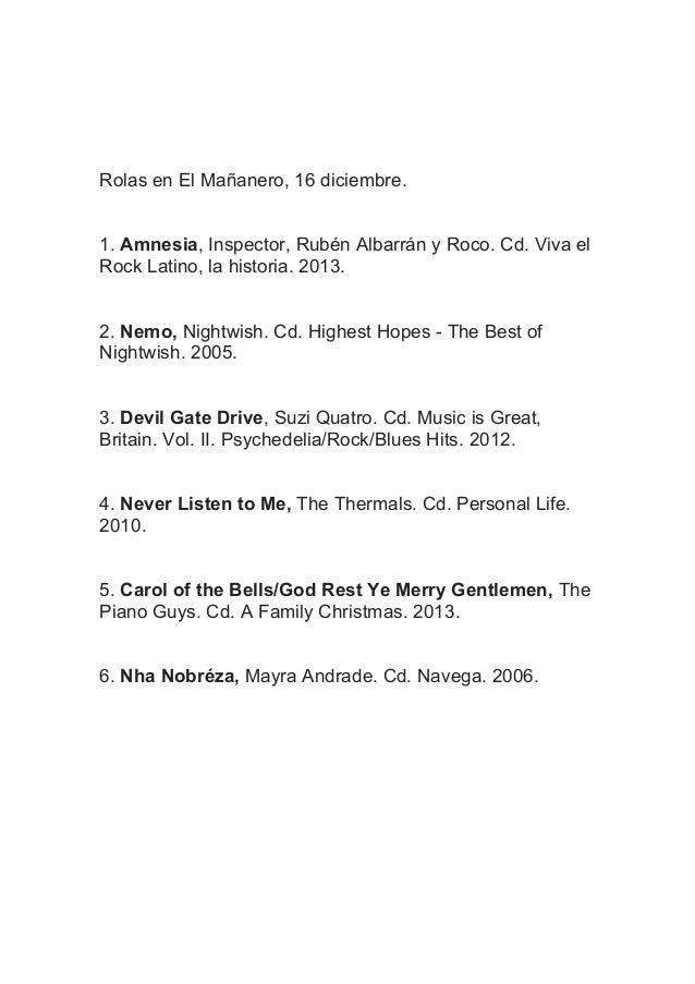 Rolas en El Mañanero, 16 diciembre. 1. Amnesia, Inspector, Rubén Albarrán y Roco. Cd. Viva el Rock Latino, la historia. 20...
