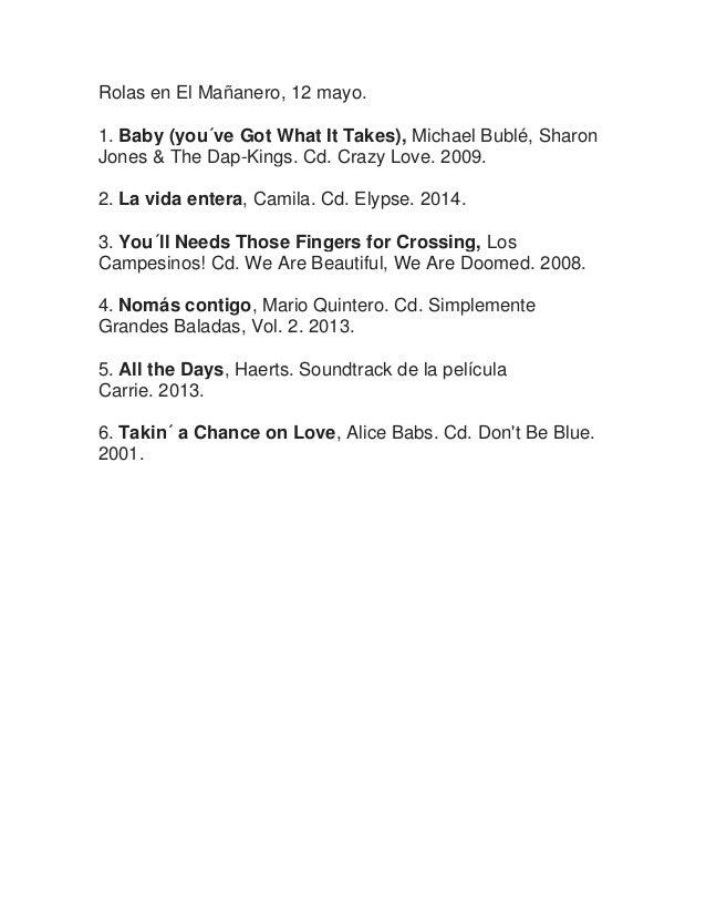 Rolas en El Mañanero, 12 mayo. 1. Baby (you´ve Got What It Takes), Michael Bublé, Sharon Jones & The Dap-Kings. Cd. Crazy ...