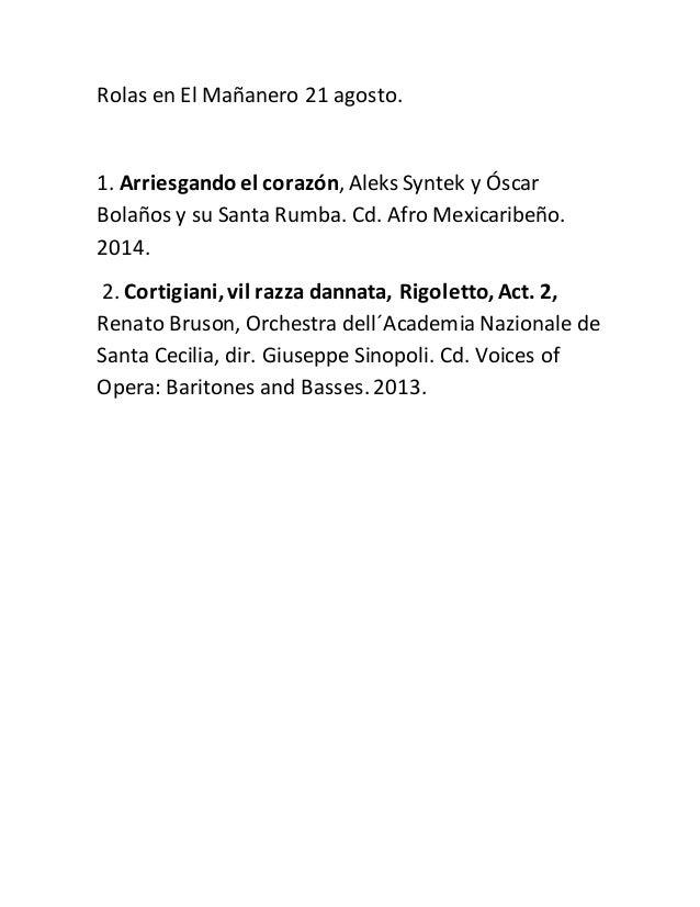 Rolas en El Mañanero 21 agosto. 1. Arriesgando el corazón, Aleks Syntek y Óscar Bolaños y su Santa Rumba. Cd. Afro Mexicar...