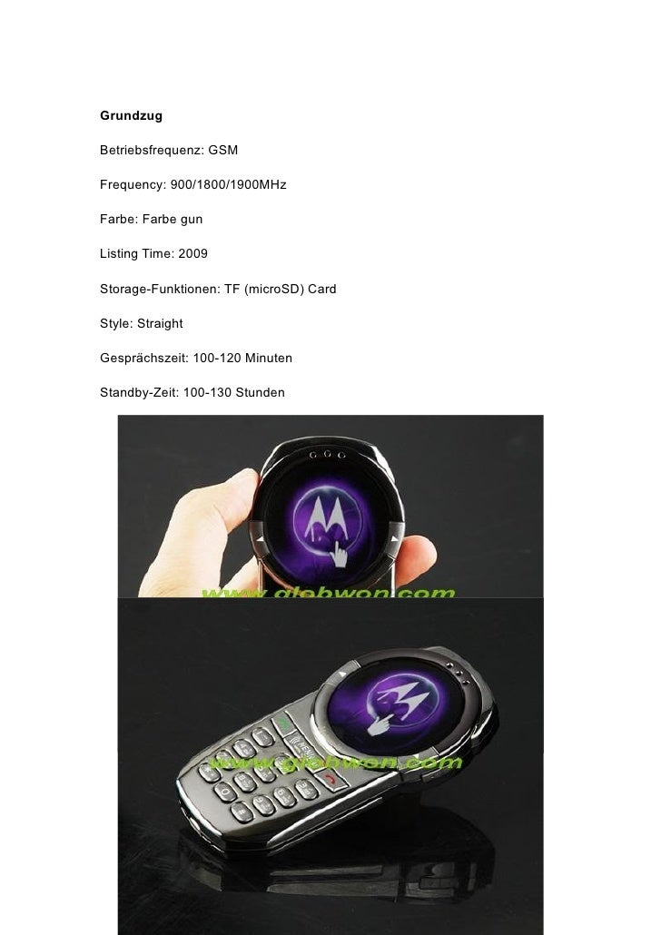 Grundzug  Betriebsfrequenz: GSM  Frequency: 900/1800/1900MHz  Farbe: Farbe gun  Listing Time: 2009  Storage-Funktionen: TF...
