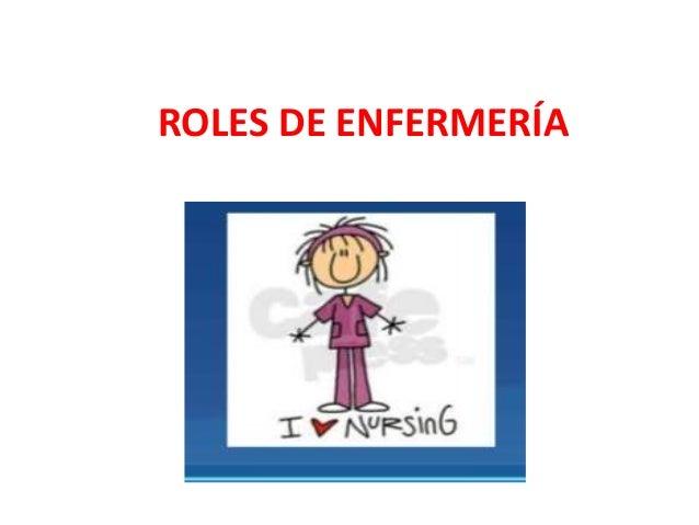 ROLES DE ENFERMERÍA