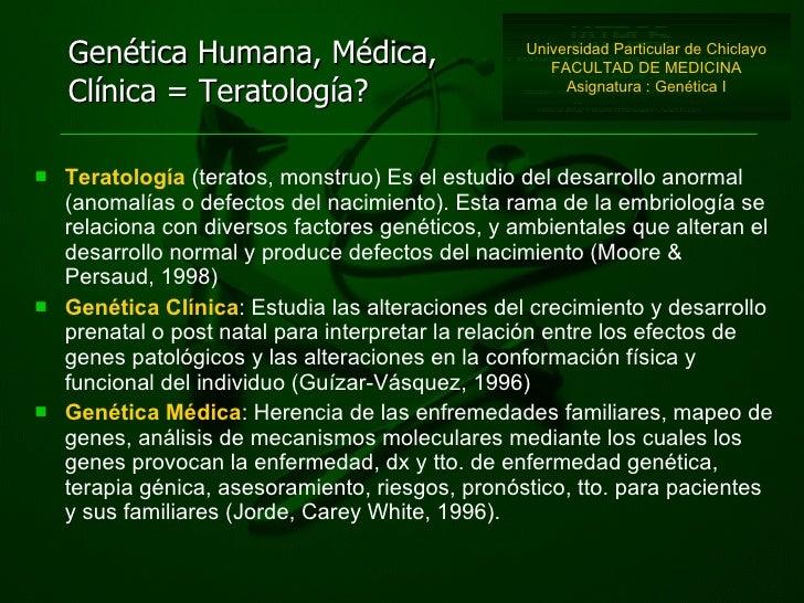 <ul><li>Teratología  (teratos, monstruo) Es el estudio del desarrollo anormal (anomalías o defectos del nacimiento). Esta ...