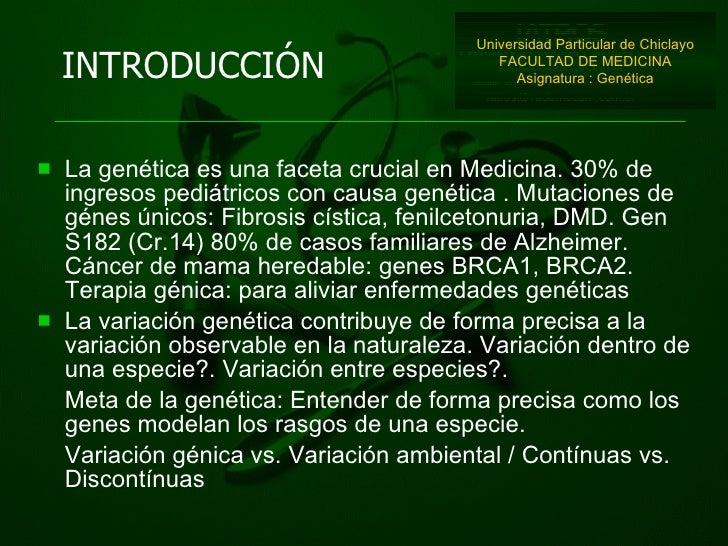 <ul><li>La genética es una faceta crucial en Medicina. 30% de ingresos pediátricos con causa genética . Mutaciones de géne...