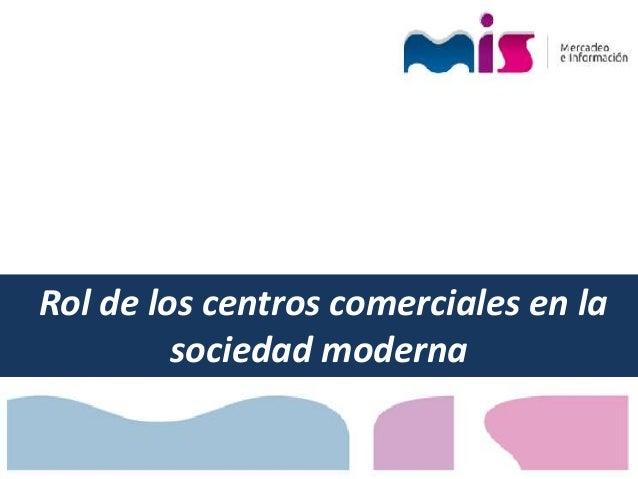Rol de los centros comerciales en la sociedad moderna