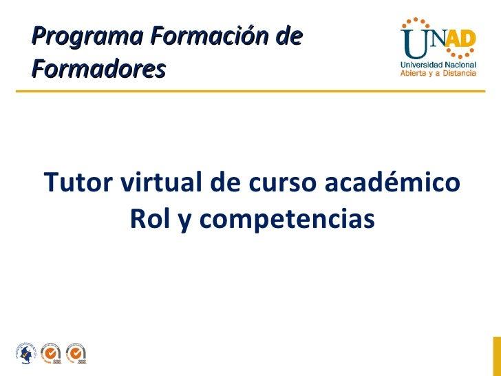 Programa Formación de Formadores Tutor virtual de curso académico Rol y competencias