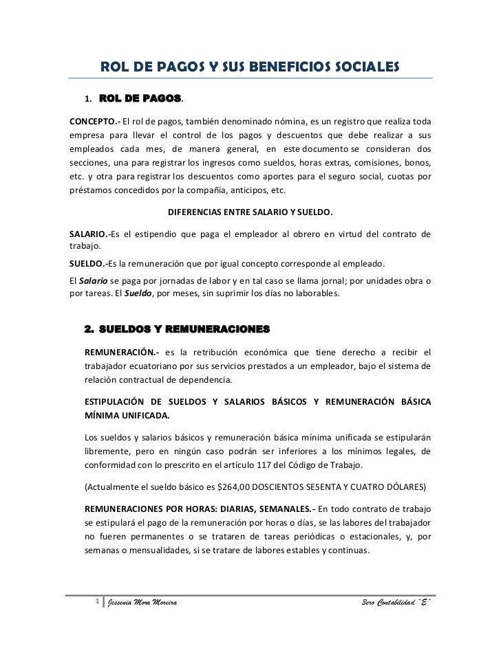 ROL DE PAGOS Y SUS BENEFICIOS SOCIALES   1. ROL DE PAGOS.CONCEPTO.- El rol de pagos, también denominado nómina, es un regi...