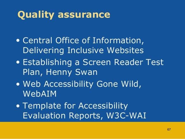 Quality assurance  • Central Office of Information,  Delivering Inclusive Websites  • Establishing a Screen Reader Test  P...