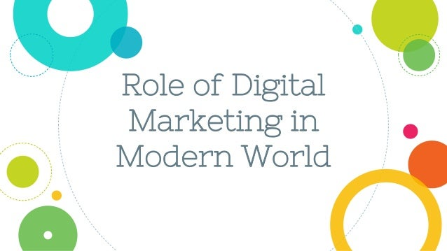 Role of Digital Marketing in Modern World
