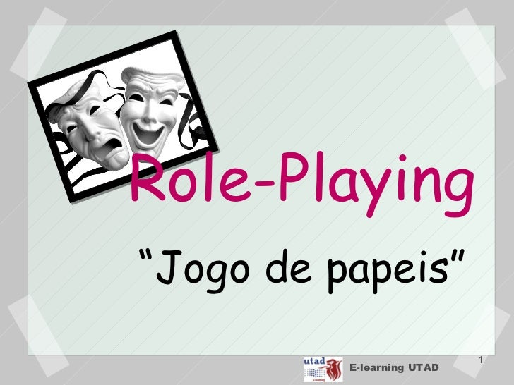 "E-learning UTAD Role-Playing "" Jogo de  papeis """
