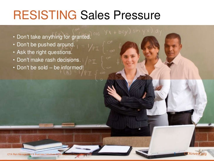 RESISTING Sales Pressure<br />Don't take anything for granted.<br />Don't be pushed around.<br />Ask the right questions.<...