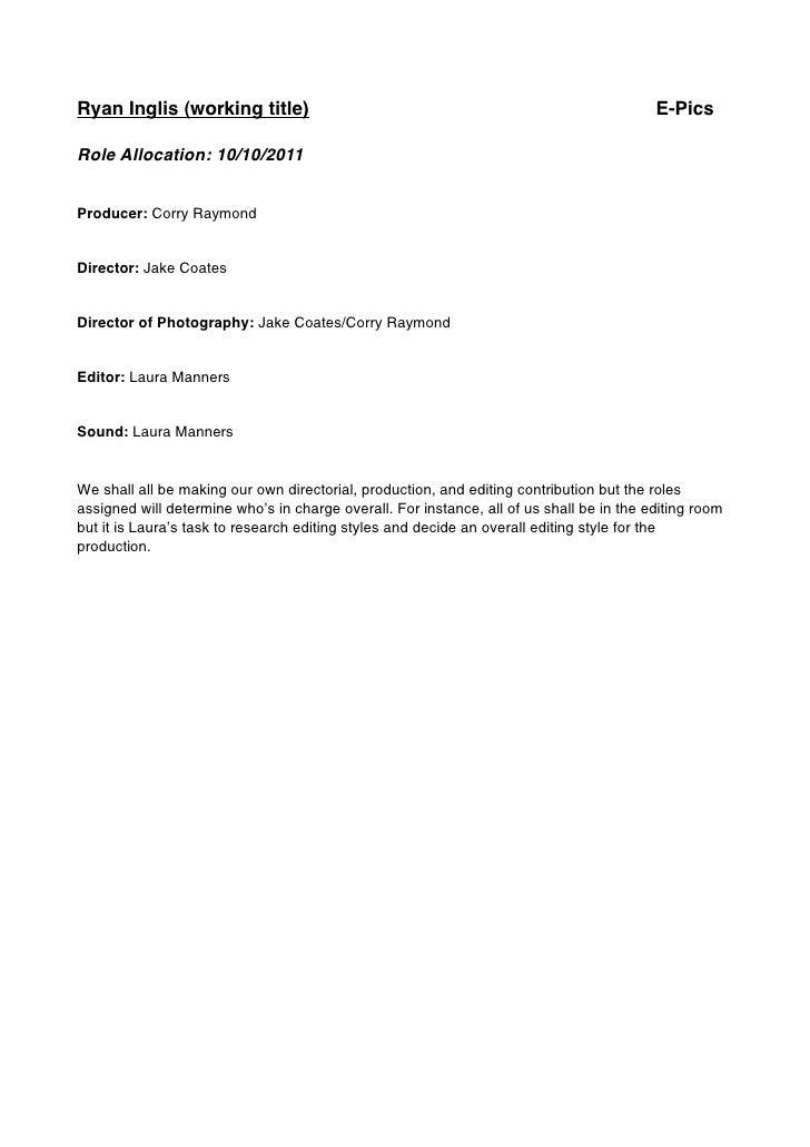 Ryan Inglis (working title)                                                       E-PicsRole Allocation: 10/10/2011Produce...