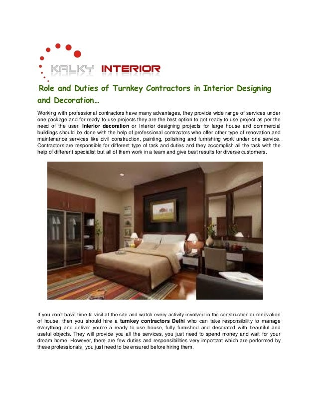 Role and Duties of Turnkey Contractors in Interior Designing and Decoration… Working with professional contractors have ma...