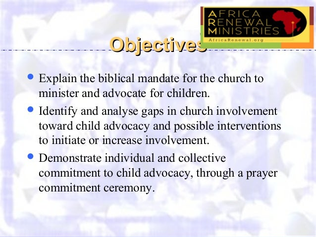 child advocate job description role and response of the church child advocacy the church u0027s mandate