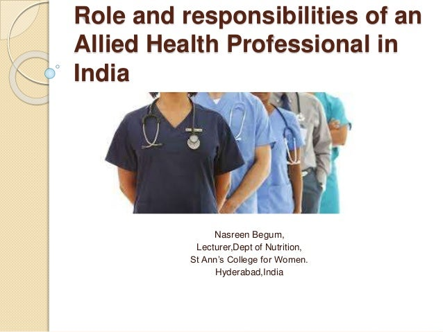 Role And Responsibilities Of An Allied Health Professional