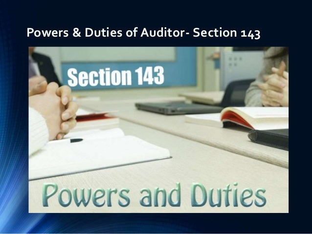 powers duties of auditor section 143