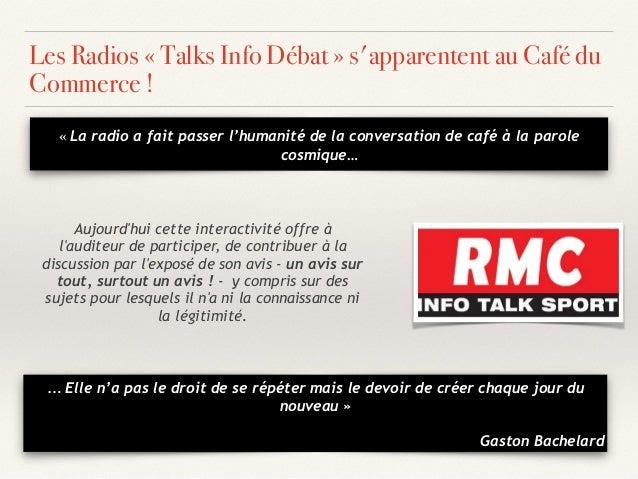 «La radio a fait passer l'humanité de la conversation de café à la parole cosmique… Les Radios «Talks Info Débat» s'app...