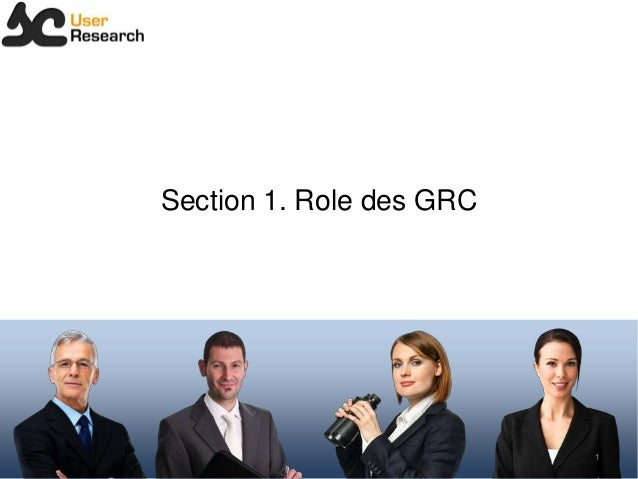 Section 1. Role des GRC1