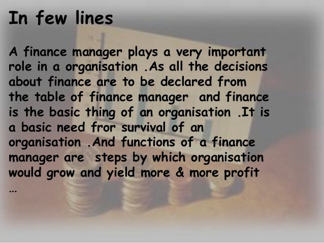 role of a financial manager Job description and duties for financial manager - branch or department also financial manager - branch or department jobs use our job search tool to sort through.