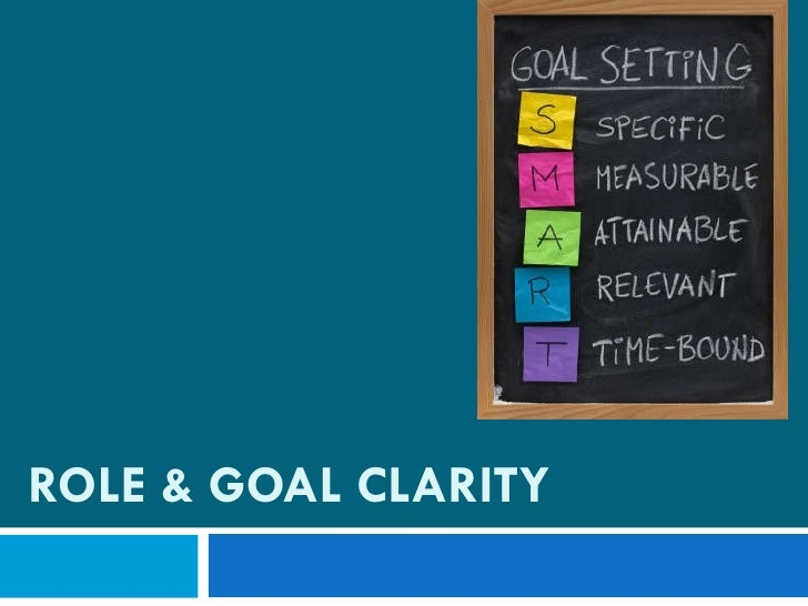 ROLE & GOAL CLARITY