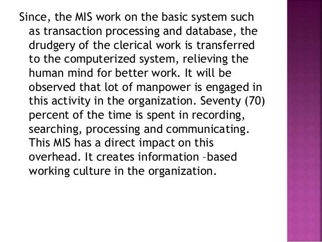 importance of mis The importance of mis in the human resources department management information systems (mgmt 5853) 04/04/2011 introduction of management information systems.