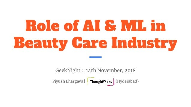Role of AI & ML in beauty care industry