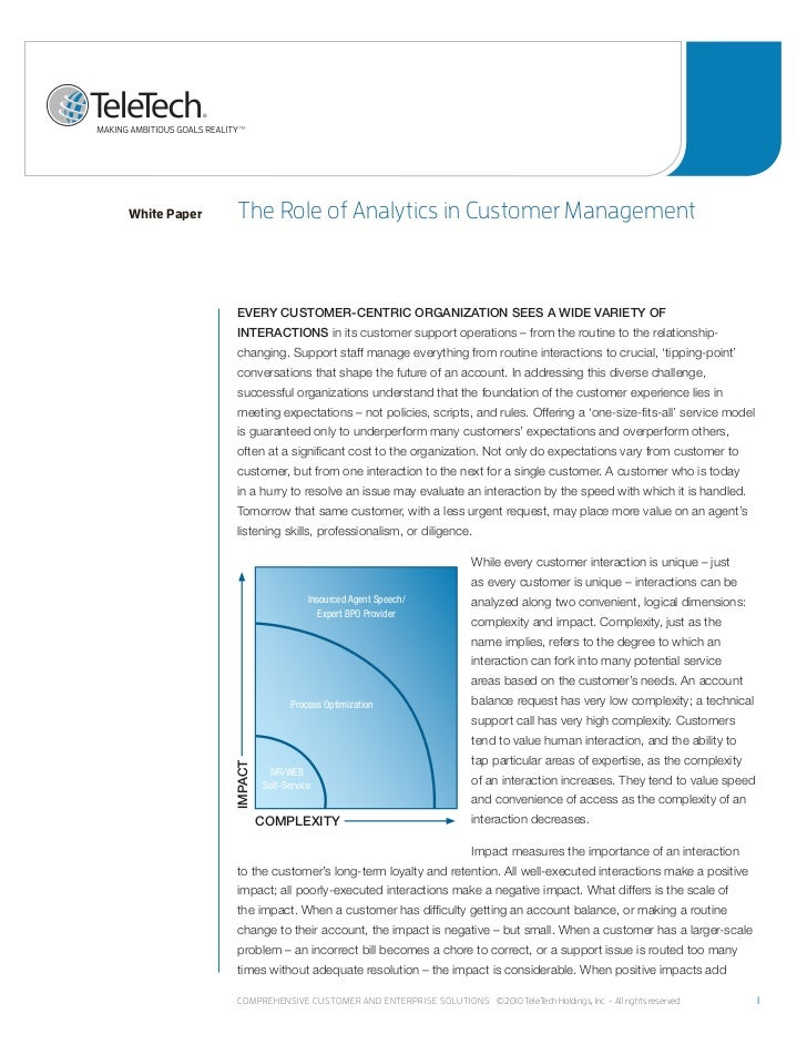 White Paper    the role of analytics in Customer management               EVERY CUSTOMER-CENTRIC ORGANIZATION SEES A WIDE ...