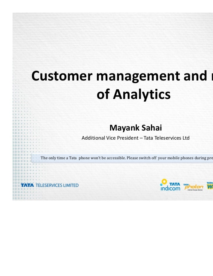 Customer management and role         of Analytics                                      Mayank Sahai                       ...