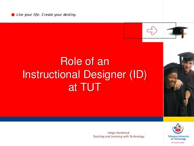 Role Of An Instructional Designer Id At Tut