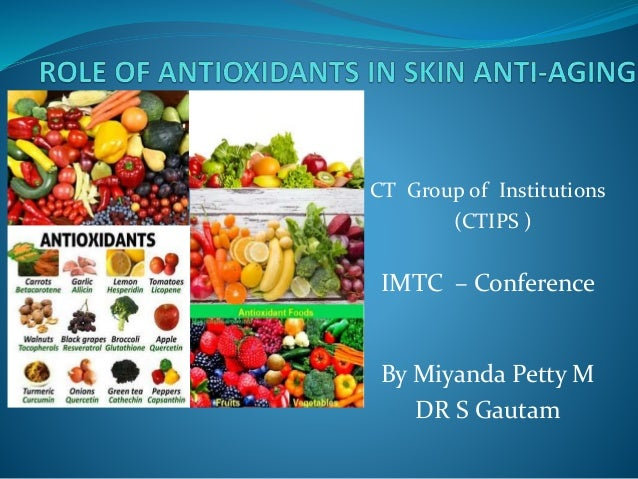 Role of antioxidants in skin anti aging