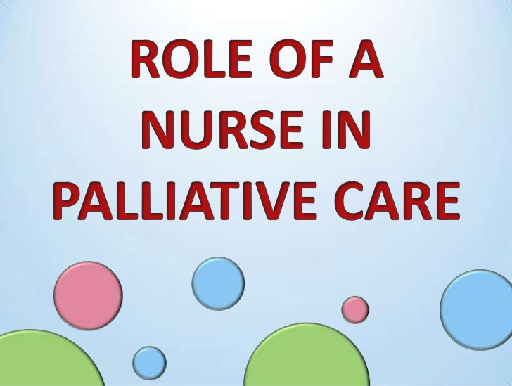 """the role of palliative care Occupational therapy practitioners play an important role on palliative and  hospice care teams by identifying life roles and activities (""""occupations"""") that are ."""