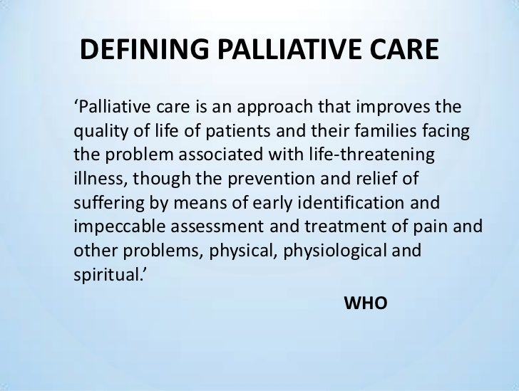 nursing death and palliative care Nursing perspectives on palliative care 2015 this approach is supportive of generalist nurses who work in environments like nursing homes where death occurs on a regular basis, but is not a specialty area of palliative care practice.