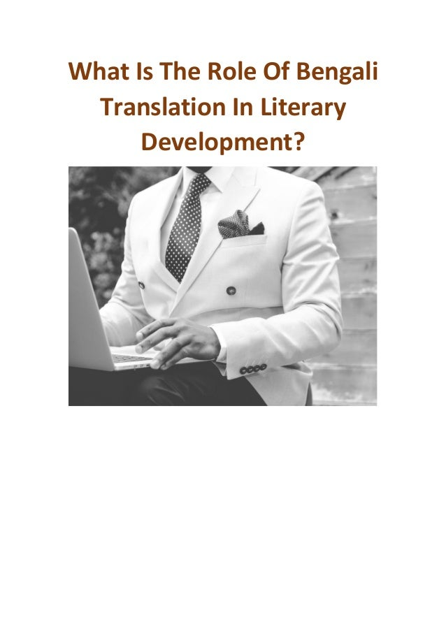 What Is The Role Of Bengali Translation In Literary Development?